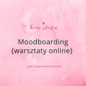 Moodboarding {warsztaty online}