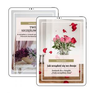 Pakiet e-booków: Twój szczęśliwy dom + Jak urządzić się we dwoje